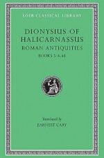 Roman Antiquities, Volume III: Books 5-6.48 - Dionysius of Halicarnassus, Earnest Cary