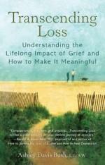 Transcending Loss - Ashley Davis Bush, Ashley Prend, Ashley Davis Prend