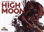 High Moon Vol. 1 - David Gallaher, Steve Ellis