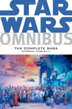 Star Wars Omnibus: Episodes I - VI The Complete Saga - Archie Goodwin, Various, Al Williamson