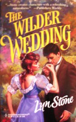 The Wilder Wedding (Harlequin Historical #413) - Lyn Stone