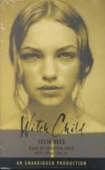 Witch Child - Celia Rees, Carole Shelley, Jennifer Ehle