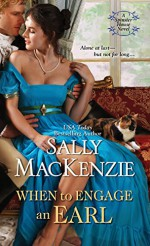 When to Engage an Earl (Spinster House) - Sally MacKenzie