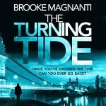 The Turning Tide - Orion Publishing Group, Brooke Magnanti, Joan Hustace Walker