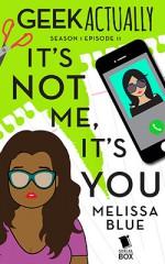 It's Not Me, It's You - Cathy Yardley, Cecilia Tan, Melissa Blue, Rachel Stuhler
