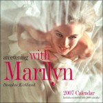 An Evening with Marilyn 2007 Calendar [With Centerfold with 2008 Calendar] - Douglas Kirkland, Welcome Enterprises
