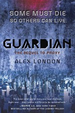 Guardian (Proxy) - Alex London