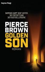 Golden Son: Roman (Heyne fliegt) (German Edition) - Pierce Brown, Bernhard Kempen