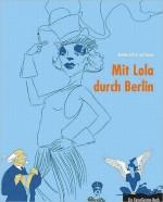 Mit Lola durch Berlin: Ein ReiseGeister-Buch - Leif Karpe, Bettina Arlt, Chris Salmen