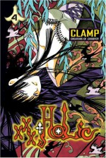 xxxHolic, Vol. 4 - CLAMP, William Flanagan