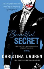 Beautiful Secret - Christina Lauren