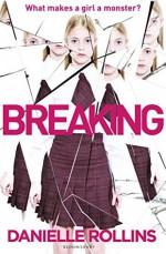 Breaking - Danielle Rollins