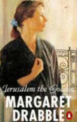Jerusalem the Golden - Margaret Drabble