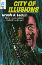 City of Illusions - Ursula K. Le Guin