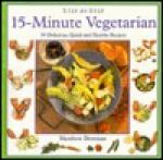 15 Minute Vegetarian (Step By Step Series) - Matthew Drennan