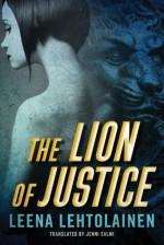 The Lion of Justice - Leena Lehtolainen, Jenni Salmi