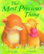 The Most Precious Thing - Gill Lewis