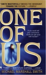 One of Us - Michael Marshall Smith