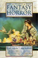 The Year's Best Fantasy and Horror: Seventh Annual Collection - Patricia A. McKillip, Harlan Ellison, Ursula K. Le Guin, Jane Yolen, Michael Marshall Smith, Ellen Datlow, Charles de Lint, Fred Chappell, Terry Bisson, Thomas Tessier, Ellen Kushner, Sara Paretsky, Thomas Canty, Daina Chaviano, Thomas M. Disch, Bruce McAllister, Ian McD