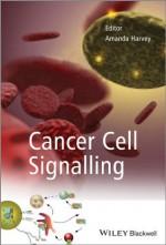 Cancer Cell Signalling - Amanda Harvey