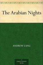 The Arabian Nights (天方夜谭) (免费公版书) - Lang, Andrew, (安德鲁·朗格)