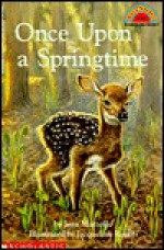 Once Upon a Springtime (Hello Reader, Level 2) - Jacqueline Rogers, Jean Marzollo