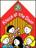 Christian Mother Goose Knock at the Door - Marjorie Ainsborough Decker, Susan Calitri, Susan Chapman Calitri
