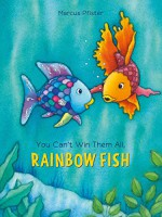 You Can't Win Them All, Rainbow Fish - Marcus Pfister