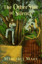 The Other Side of Silence - Margaret Mahy