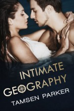 Intimate Geography - Tamsen Parker