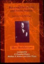 Between Philosophy and Social Science: Selected Early Writings - Max Horkheimer, Matthew S. Kramer, John Torpey, G. Frederick Hunter
