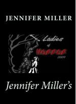 Ladies of Horror 2009 - Chris Bartholomew, Jennifer L. Miller, L.B. Goddard, Shells Walter, P.D. Williams, Elyse Draper, Dora Badger, Tonia Brown, Lisa Kessler, Kerry Morgan, Jezzy Wolfe