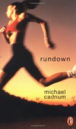 Rundown - Michael Cadnum