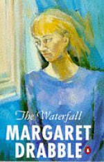 The Waterfall - Margaret Drabble