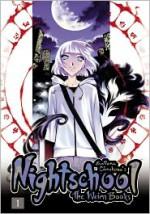 Nightschool: The Weirn Books, Vol. 1 - Svetlana Chmakova