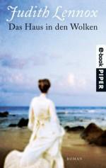 Das Haus in den Wolken: Roman (German Edition) - Mechtild Sandberg, Judith Lennox