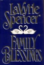 Family Blessings - LaVyrle Spencer