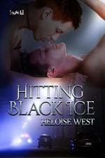 Hitting Black Ice - Heloise West