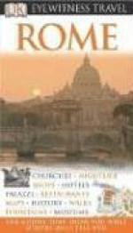 DK Eyewitness Travel Guide: Rome - Adele Evans, DK Publishing