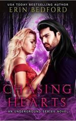 Chasing Hearts: An Underground Novel (The Underground Book 0) - Erin Bedford, Lee Dignam