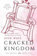 Cracked Kingdom - Erin Watt