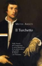 Il Turchetto - Metin Arditi, Roberto Boi