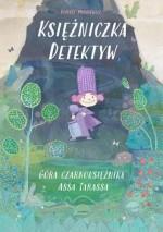 Księżniczka Detektyw. Góra czarnoksiężnika Assa Tarassa - Tomasz Minkiewicz