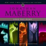 Long Way Home: A Pine Deep Story - Jonathan Maberry, Ray Porter, Inc. Blackstone Audio