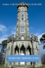 Follies of Northumberland (Follies of England) - Wim Meulenkamp, Gwyn Headley