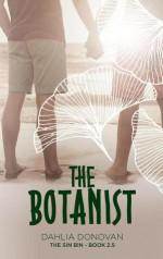 The Botanist: Short Story - Claire Smith, Hot Tree Editing, Dahlia Donovan