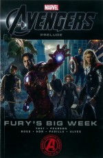 Marvel's The Avengers Prelude: Fury's Big Week - Christopher Yost, Eric Pearson