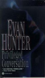 Privileged Conversation - Evan Hunter