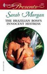 The Brazilian Boss's Innocent Mistress - Sarah Morgan