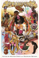 Steamfunk - Balogun Ojetade, Milton J. Davis